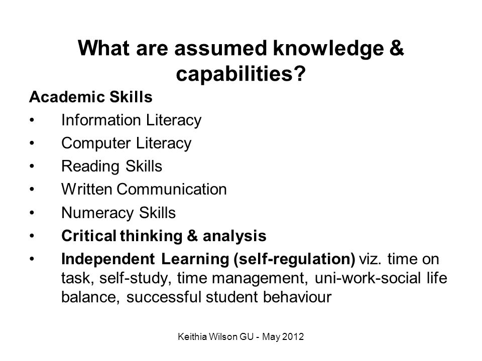 What are assumed knowledge & capabilities