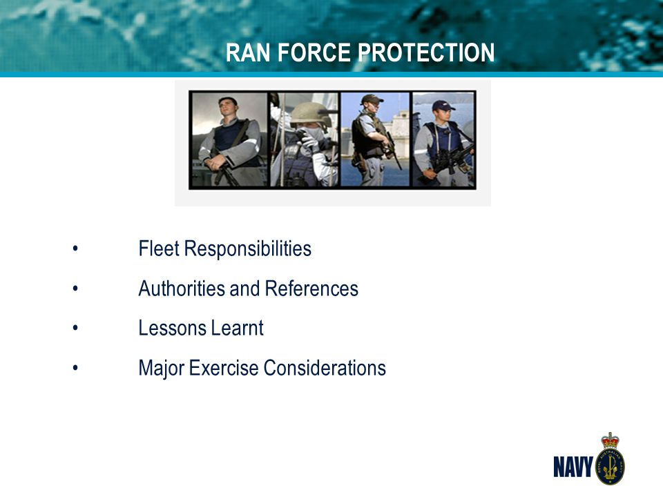 RAN FORCE PROTECTION Fleet Responsibilities Authorities and References
