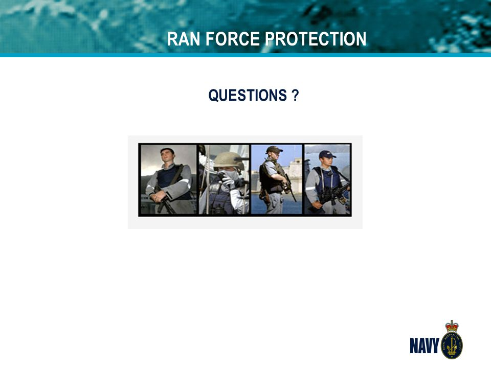 RAN FORCE PROTECTION QUESTIONS .