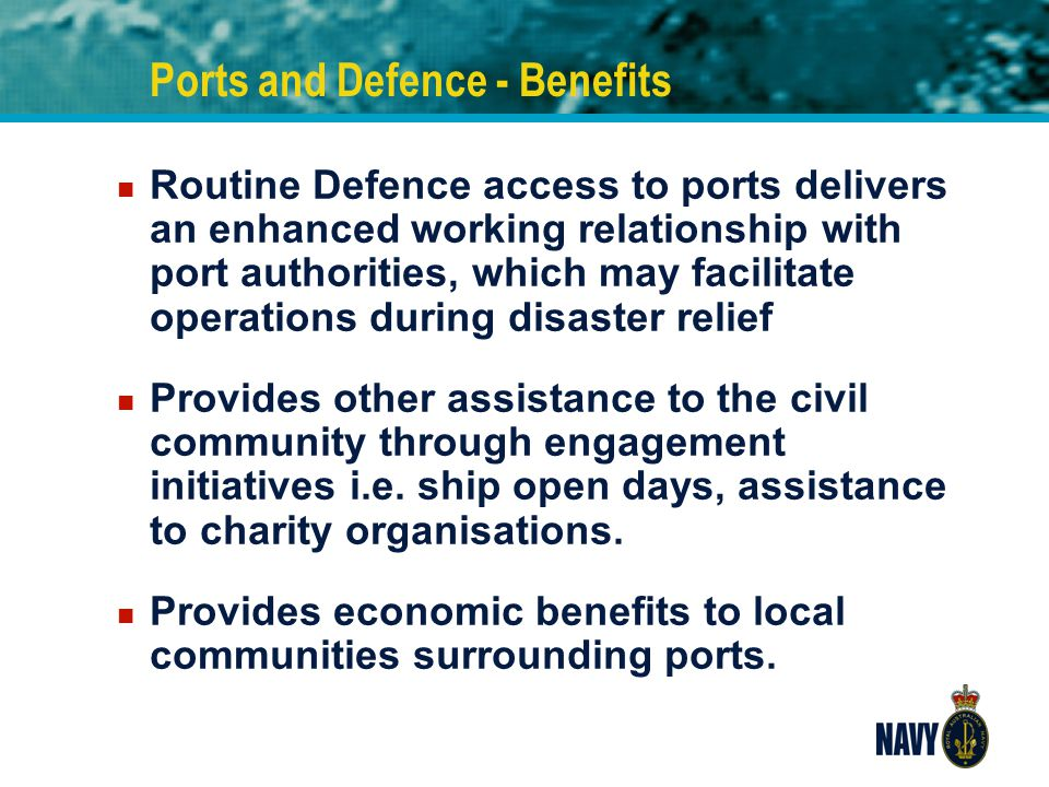 Ports and Defence - Benefits