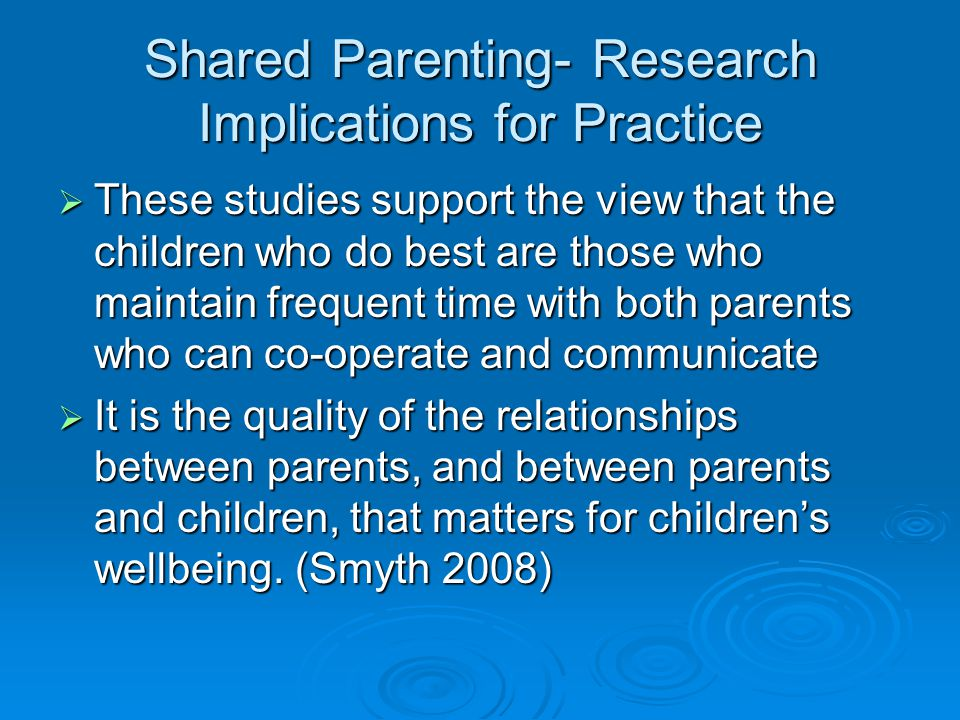 Shared Parenting- Research Implications for Practice