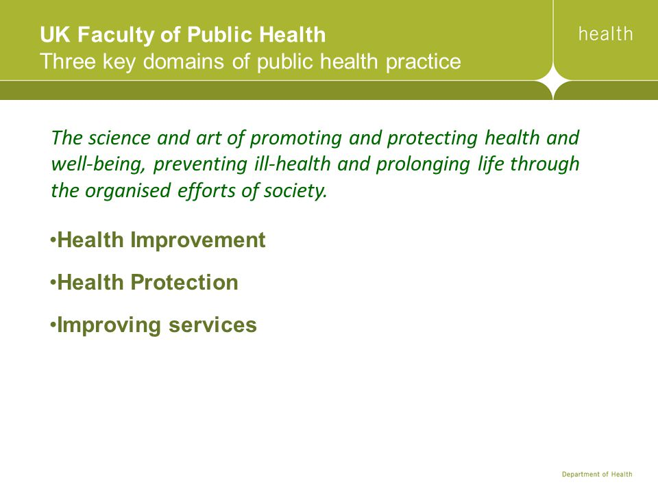 UK Faculty of Public Health Three key domains of public health practice