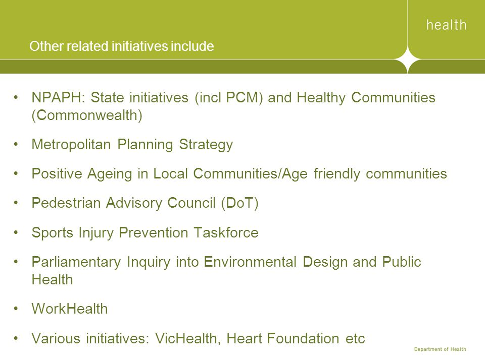 Other related initiatives include