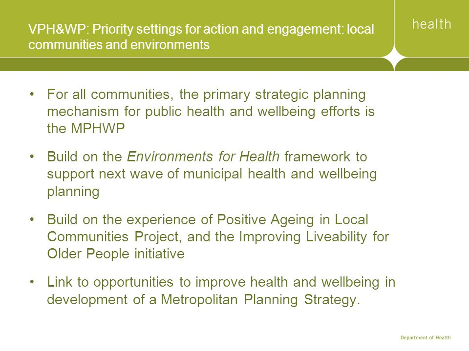 VPH&WP: Priority settings for action and engagement: local communities and environments