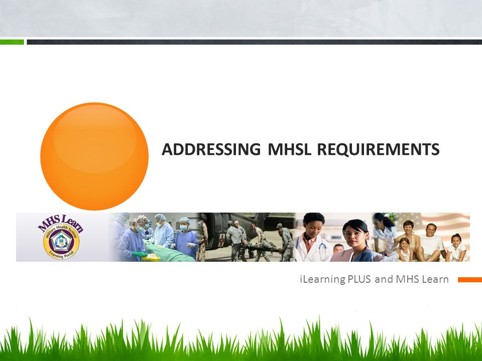 Addressing MHSL Requirements