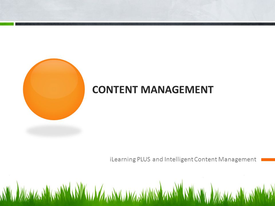 Content Management iLearning PLUS and Intelligent Content Management