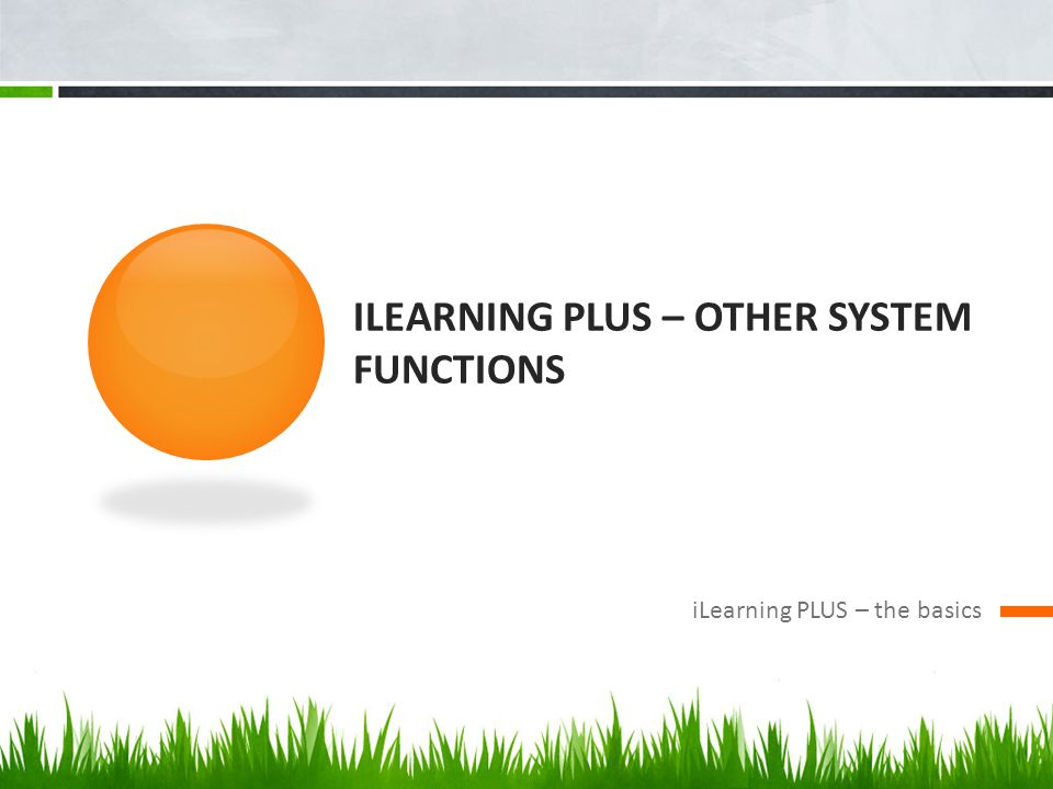 iLearning PLUS – Other system Functions