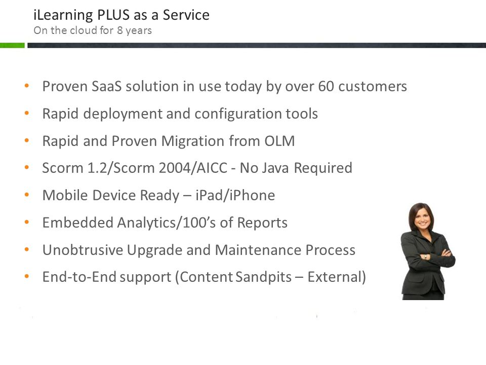 iLearning PLUS as a Service On the cloud for 8 years