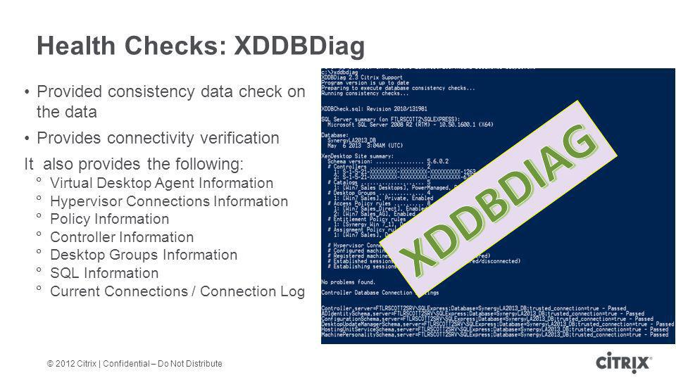 Health Checks: XDDBDiag
