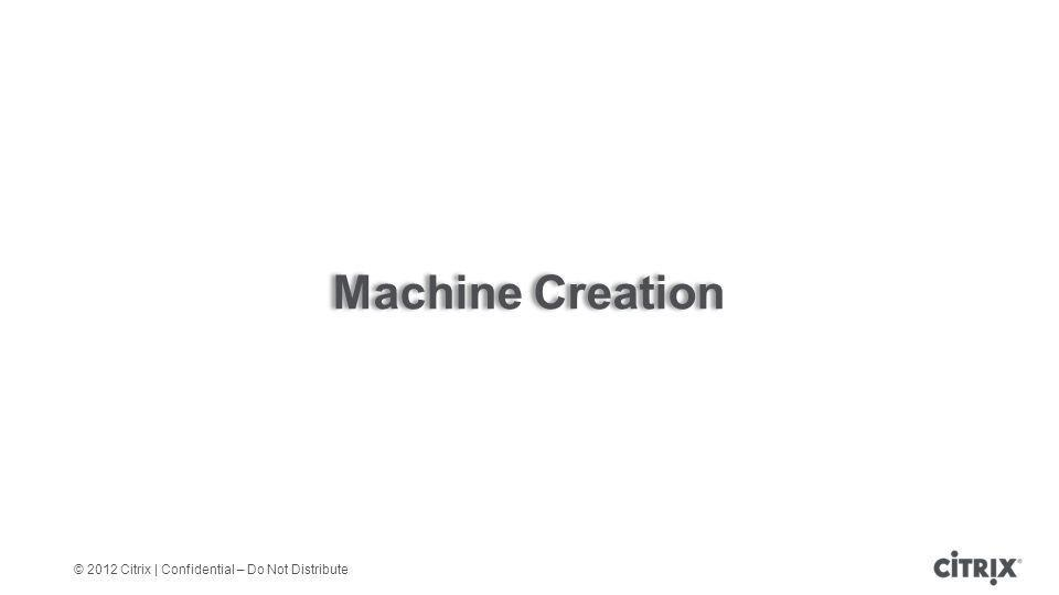 Machine Creation We can now review the concept of Machine Creation