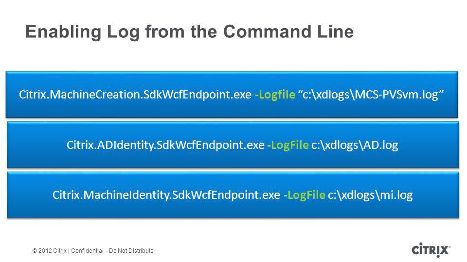 Enabling Log from the Command Line