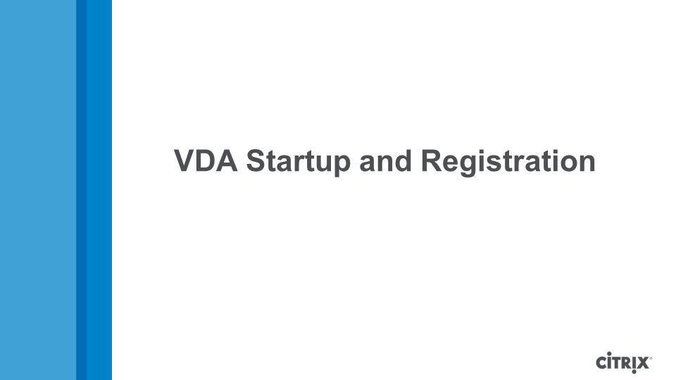 VDA Startup and Registration