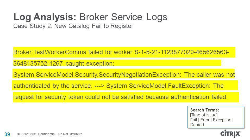 Log Analysis: Broker Service Logs