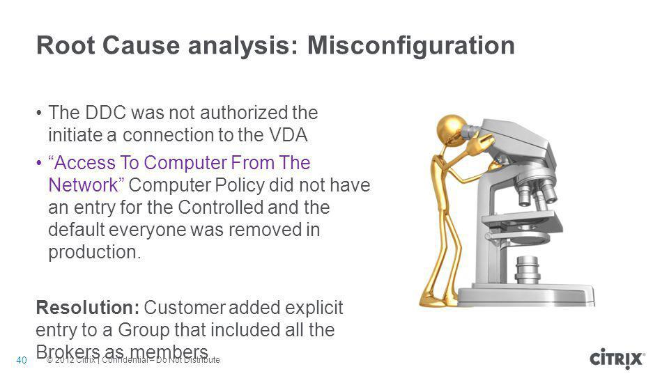 Root Cause analysis: Misconfiguration