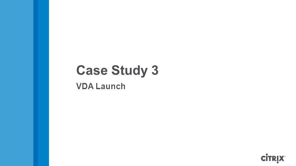 Case Study 3 VDA Launch.