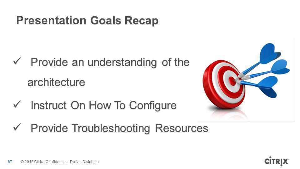 Presentation Goals Recap
