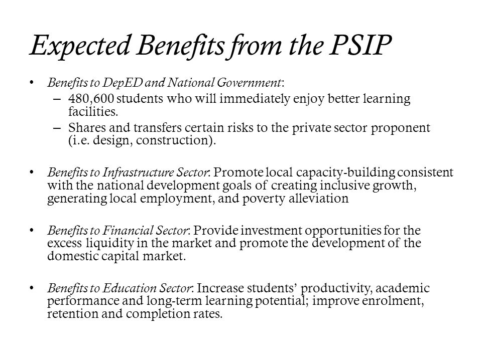 Expected Benefits from the PSIP