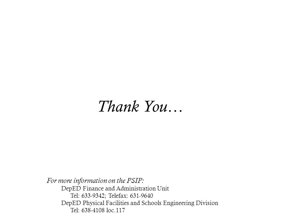 Thank You… For more information on the PSIP: