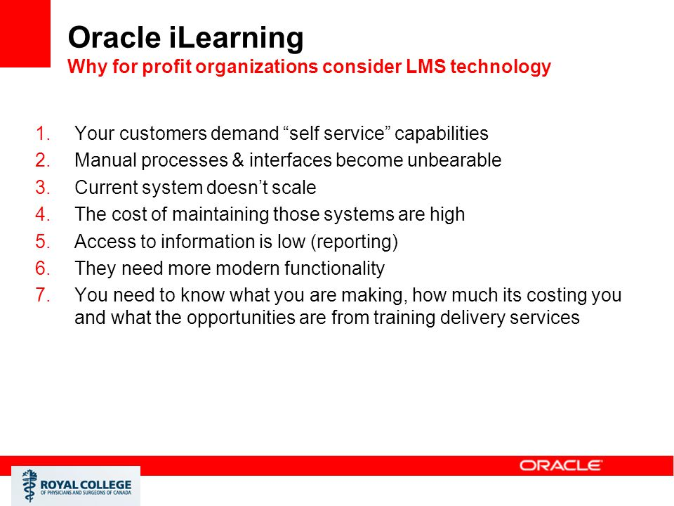 Oracle iLearning Why for profit organizations consider LMS technology