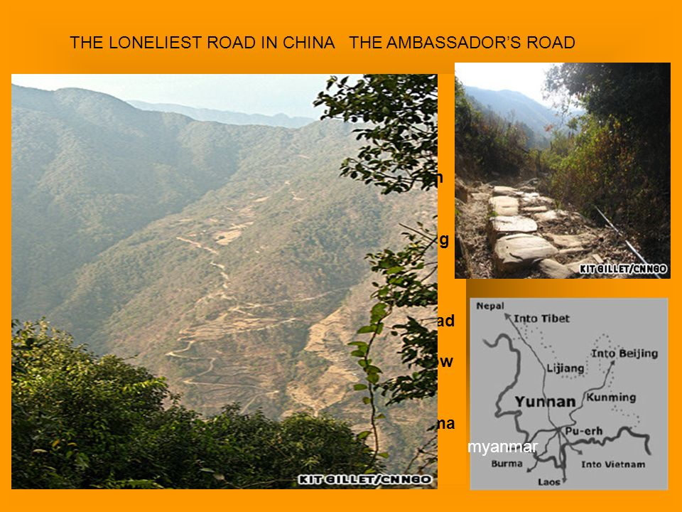 THE LONELIEST ROAD IN CHINA THE AMBASSADOR'S ROAD