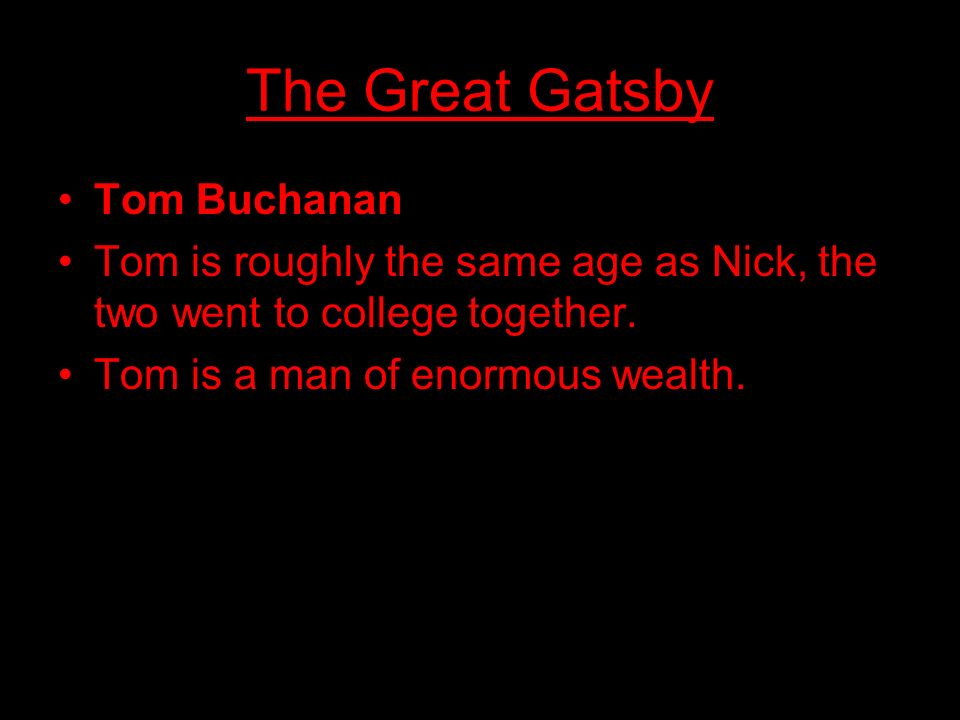 The Great Gatsby Tom Buchanan