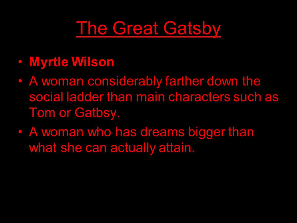 The Great Gatsby Myrtle Wilson
