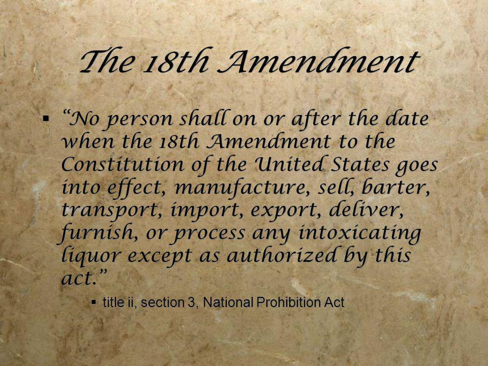 The 18th Amendment