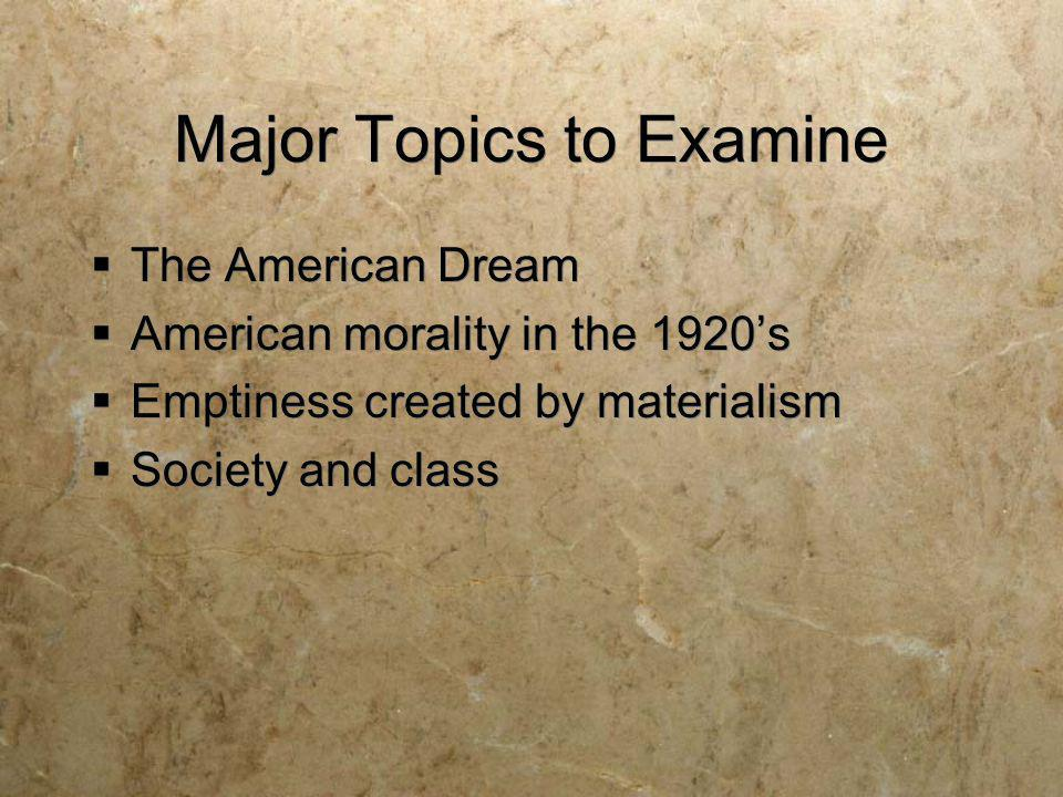 Major Topics to Examine