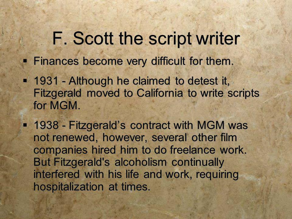 F. Scott the script writer