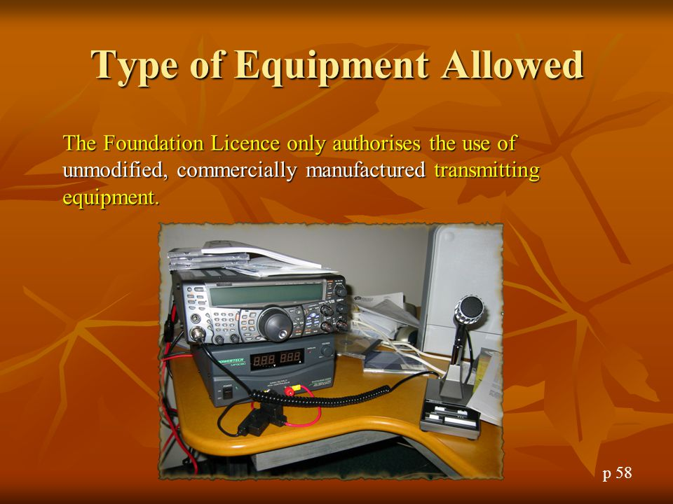 Type of Equipment Allowed