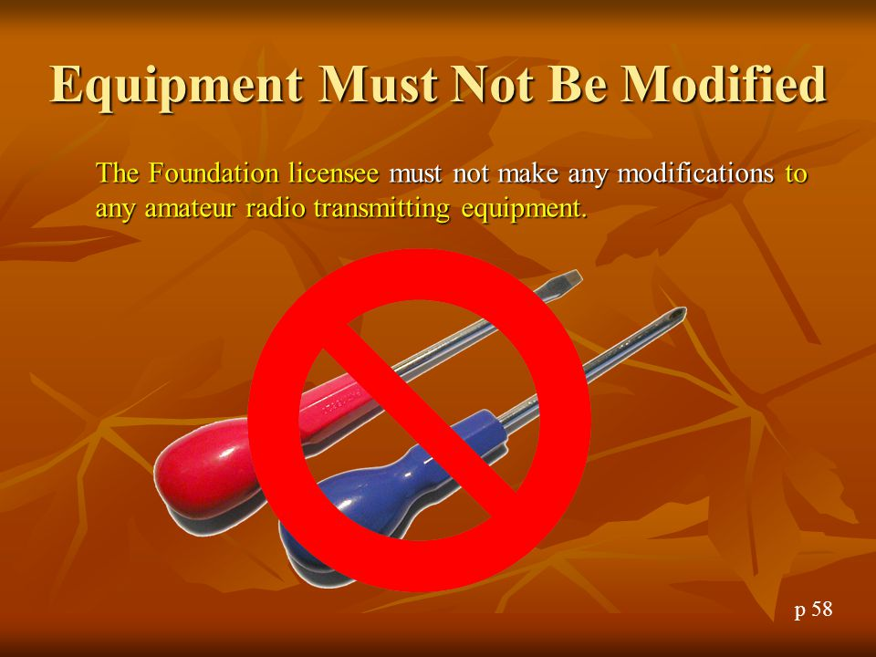 Equipment Must Not Be Modified