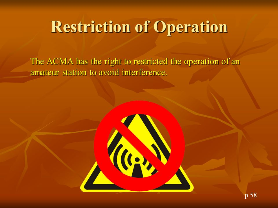 Restriction of Operation