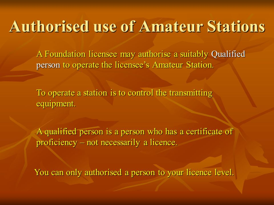 Authorised use of Amateur Stations