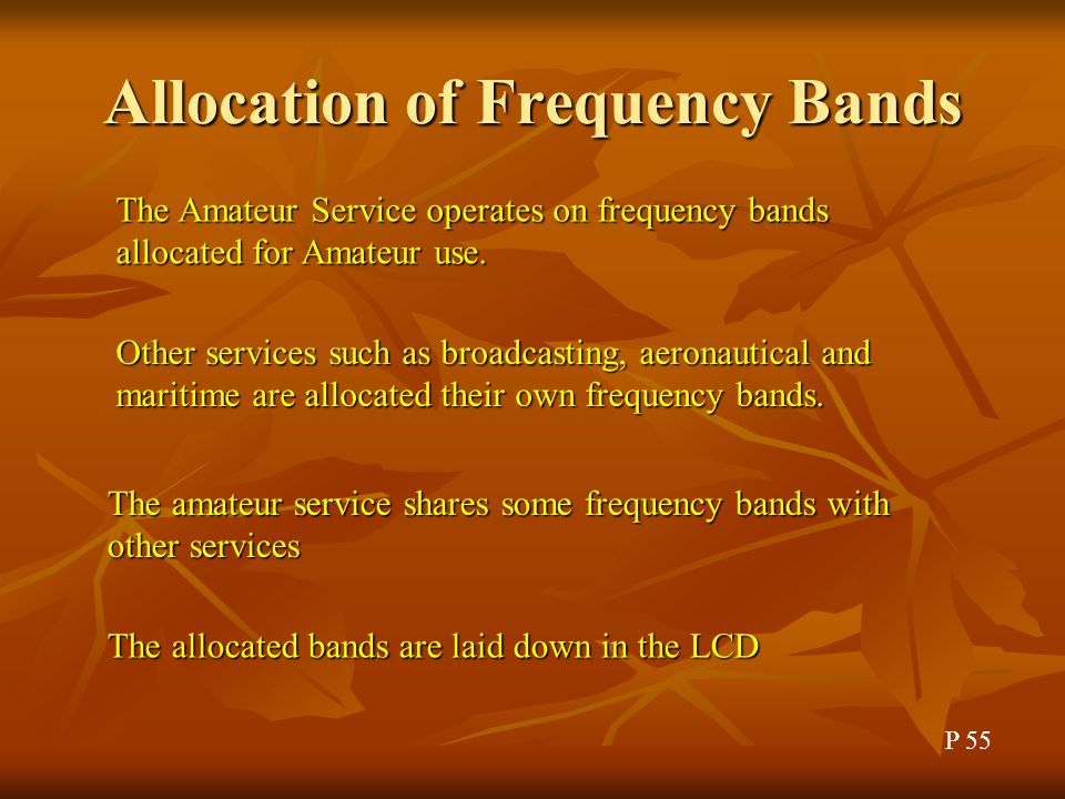 Allocation of Frequency Bands