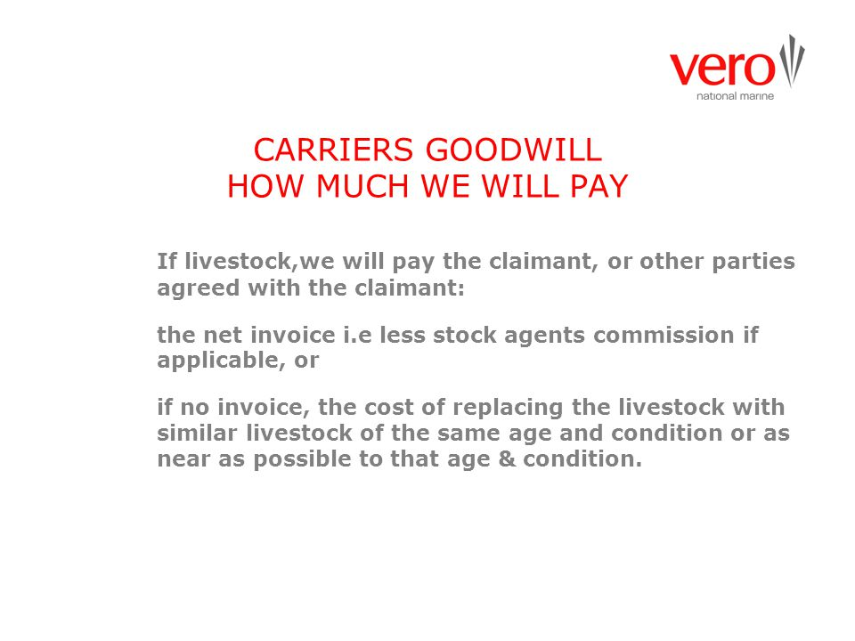 CARRIERS GOODWILL HOW MUCH WE WILL PAY