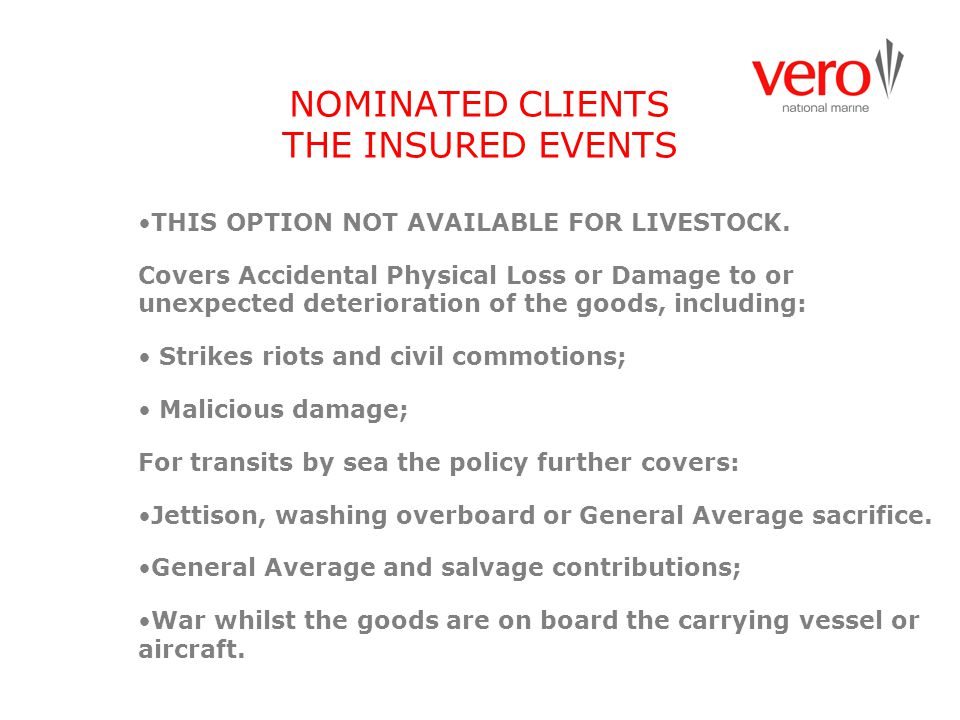 NOMINATED CLIENTS THE INSURED EVENTS