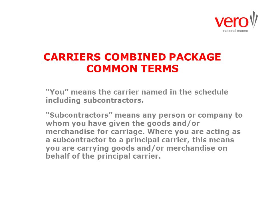 CARRIERS COMBINED PACKAGE COMMON TERMS