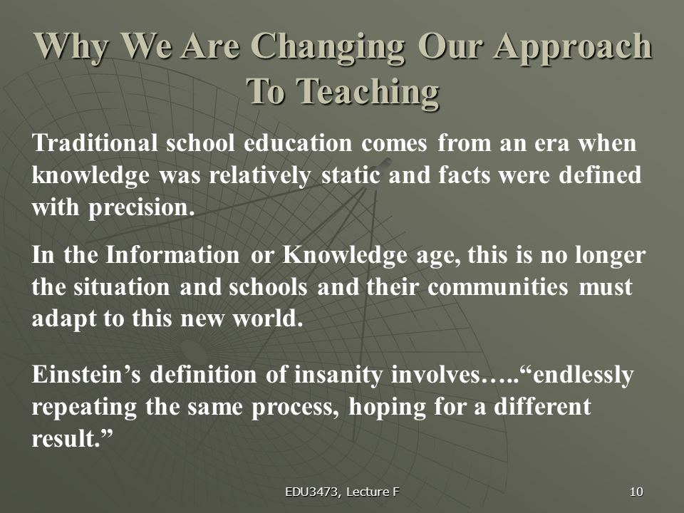 Why We Are Changing Our Approach To Teaching