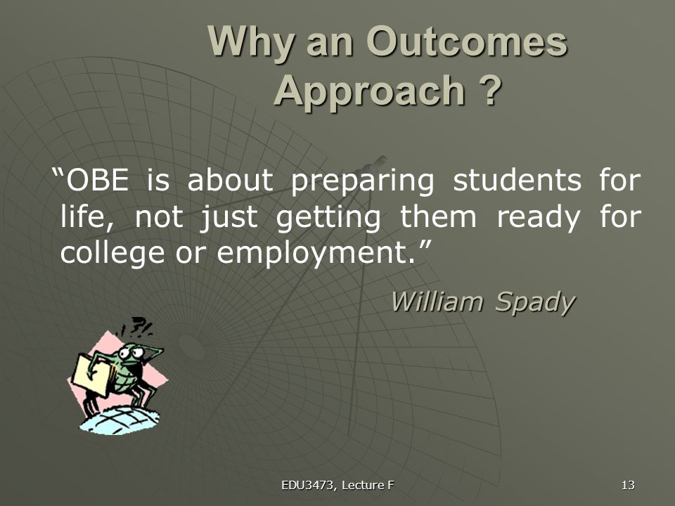 Why an Outcomes Approach