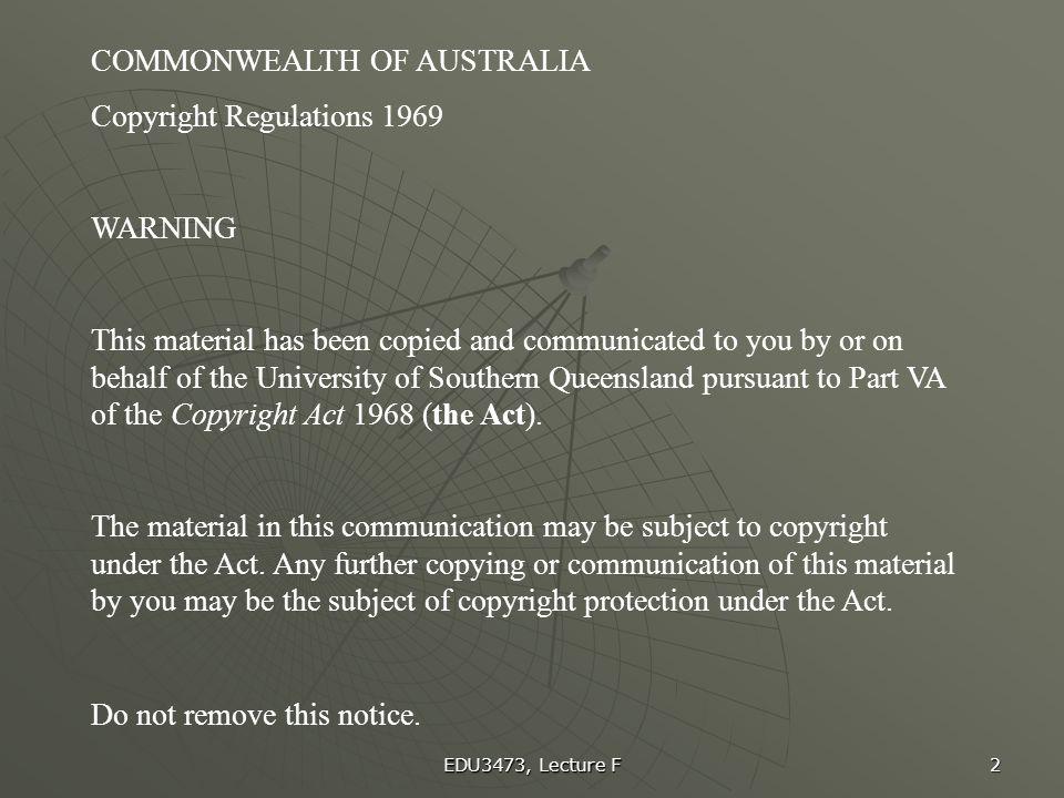 COMMONWEALTH OF AUSTRALIA Copyright Regulations 1969 WARNING