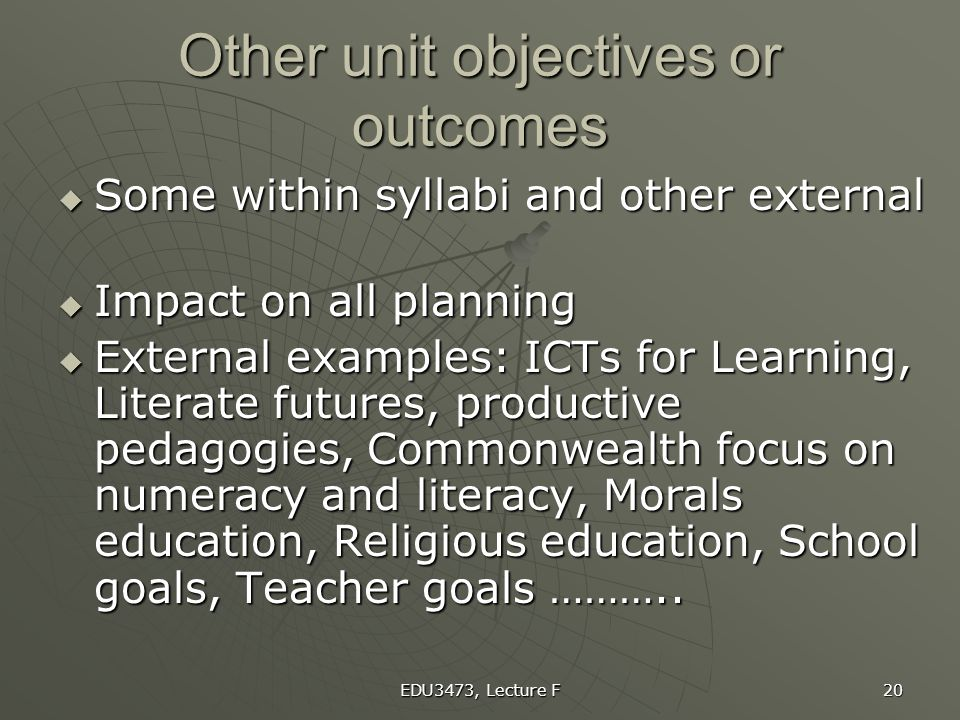Other unit objectives or outcomes