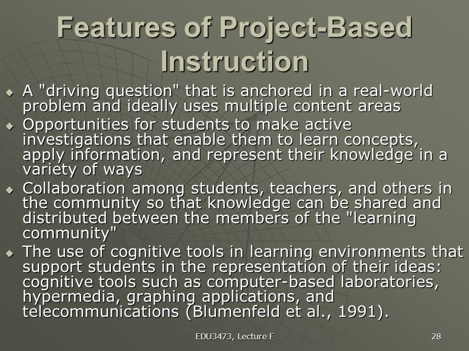 Features of Project-Based Instruction