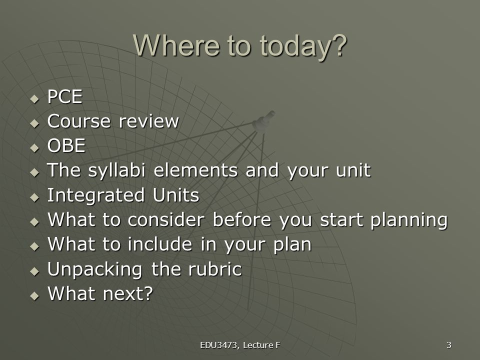 Where to today PCE Course review OBE
