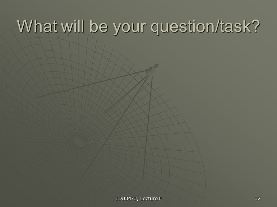 What will be your question/task