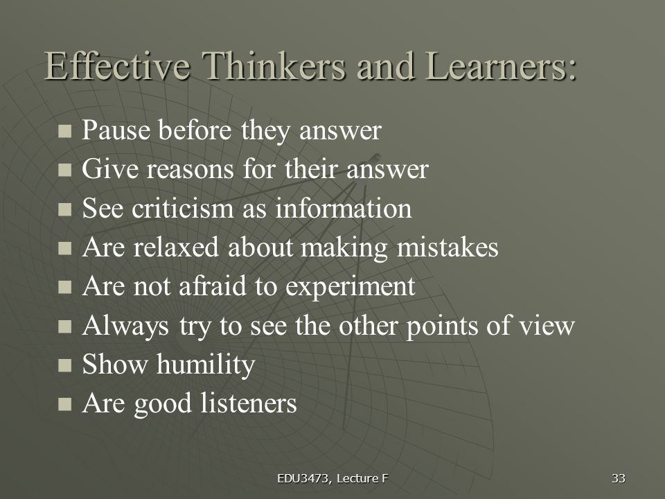 Effective Thinkers and Learners: