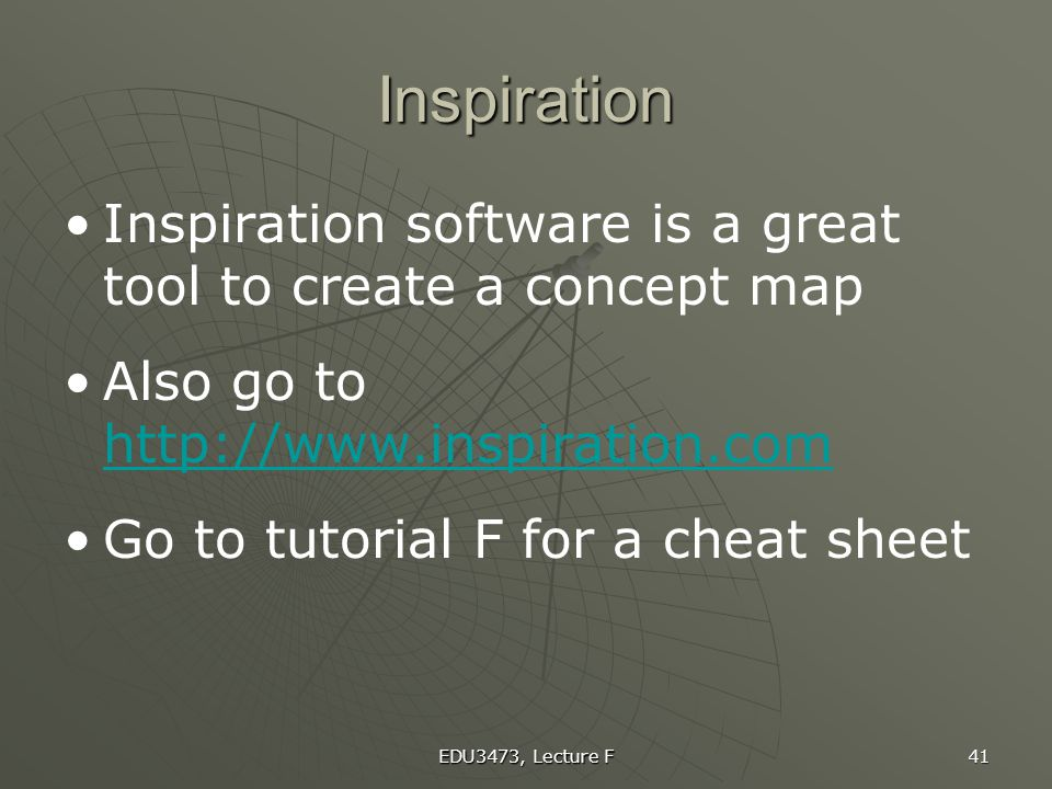 Inspiration Inspiration software is a great tool to create a concept map. Also go to http://www.inspiration.com.
