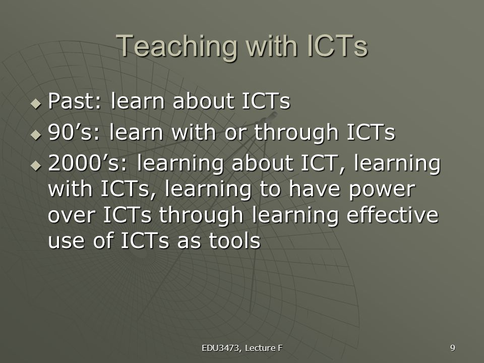 Teaching with ICTs Past: learn about ICTs