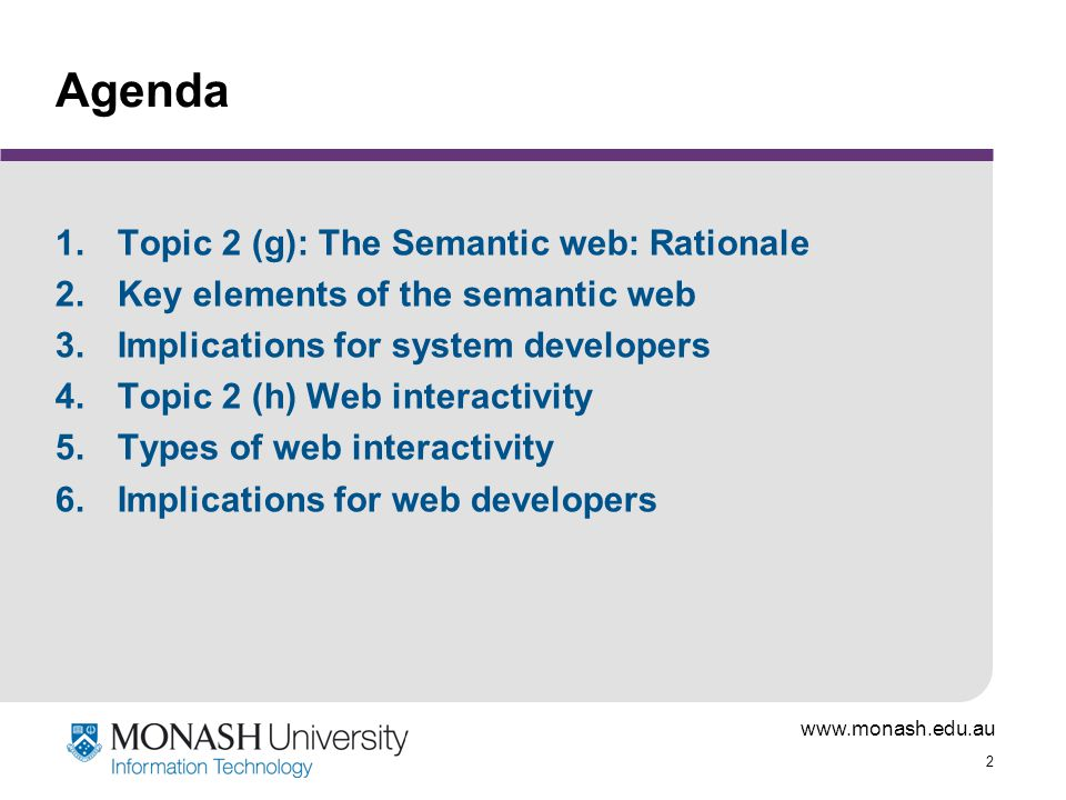 Agenda Topic 2 (g): The Semantic web: Rationale