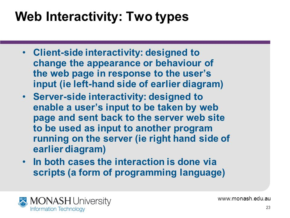 Web Interactivity: Two types