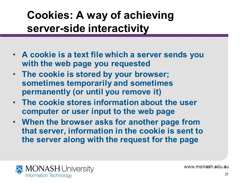 Cookies: A way of achieving server-side interactivity